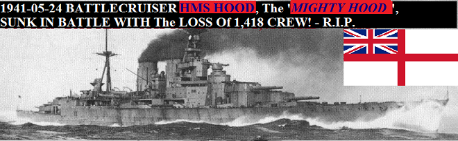 05-24 E (1a) 1941 LOSS Of HMS HOOD.png